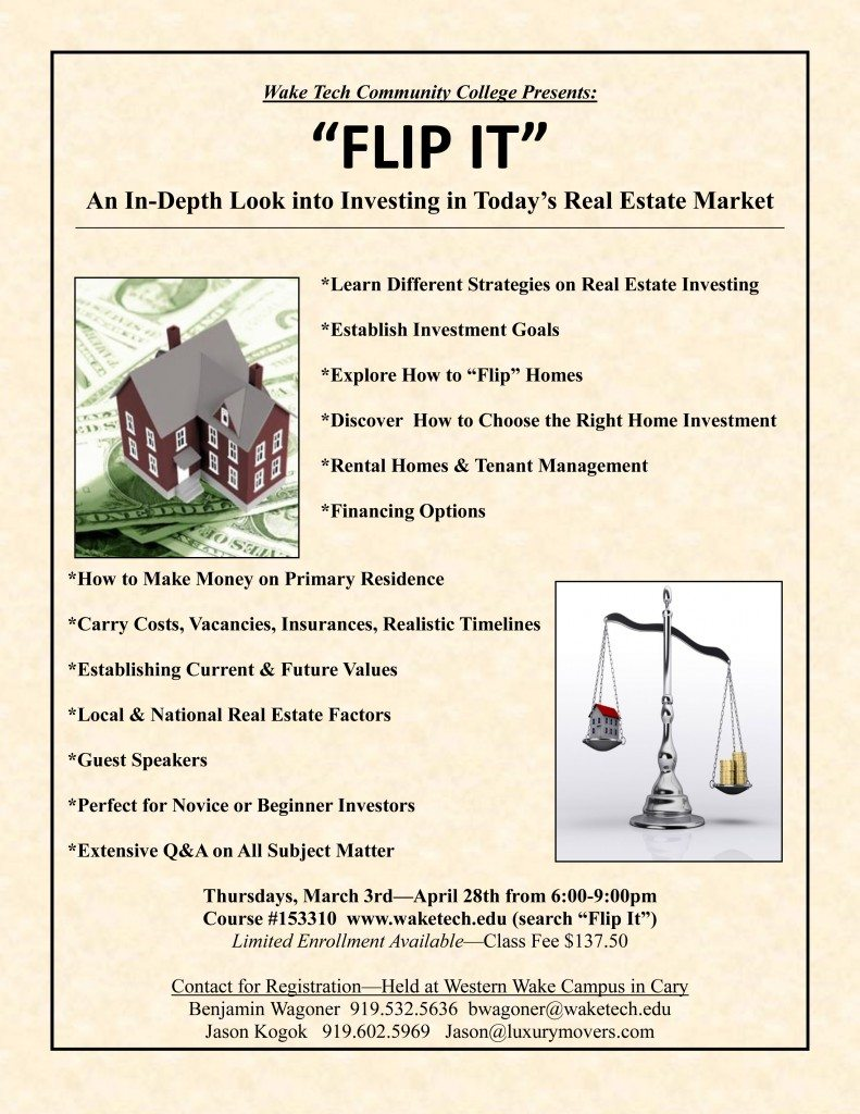 Spring 16 Flip Class at Wake Tech - LuxuryMovers Real Estate Raleigh NC